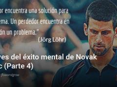Psicología del deporte | Las claves del éxito mental de Novak Djokovic Parte 4
