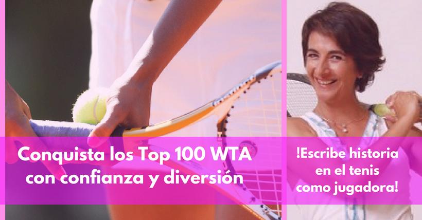 flowandgrow | Conquista los TOP 100 WTA