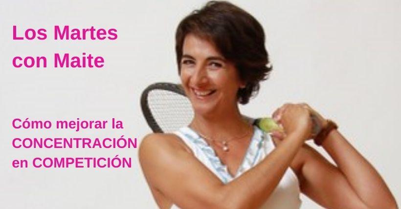 LOS MARTES CON MAITE | Cómo mejorar tu CONCENTRACIÓN en competición