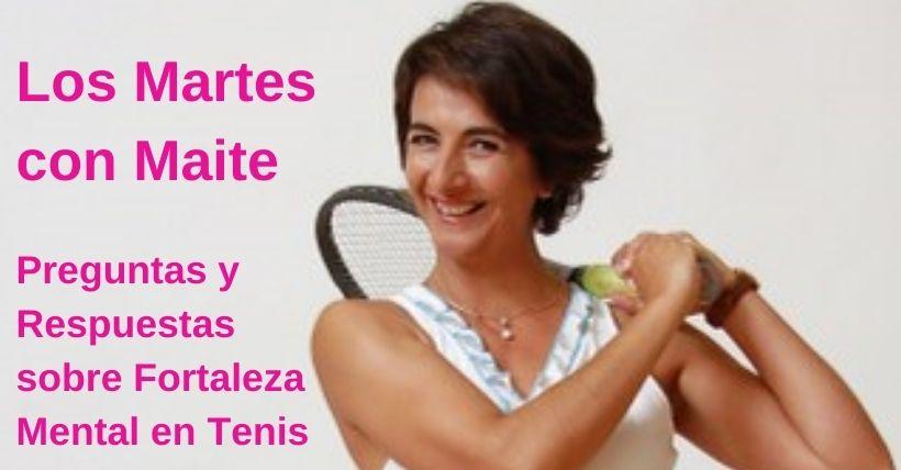 LOS MARTES CON MAITE | FAQS sobre Psicología del tenis