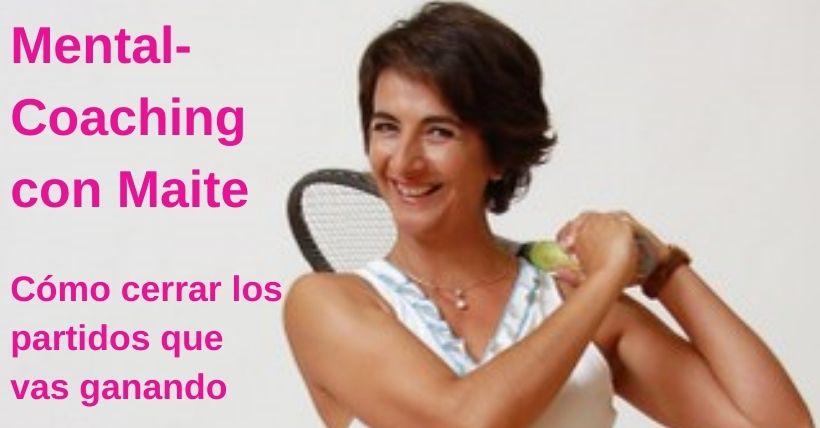 LOS MARTES CON MAITE |  Cómo cerrar partidos que voy ganado